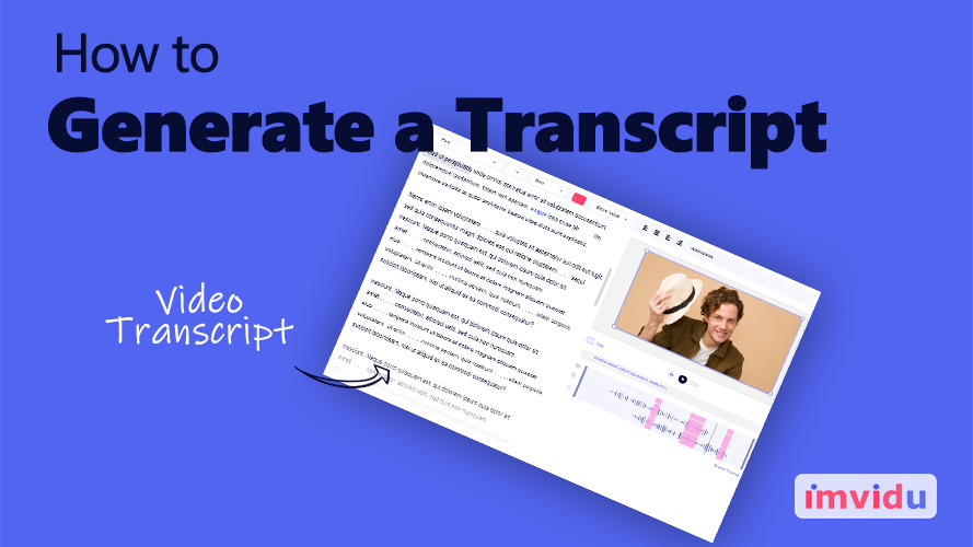 Generate a video transcript in imvidu studio