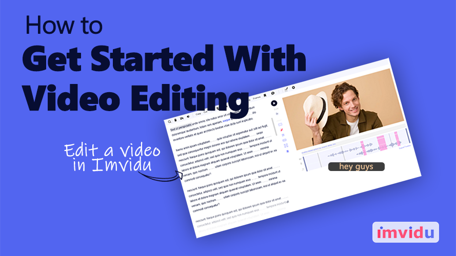 How to get started with video editing