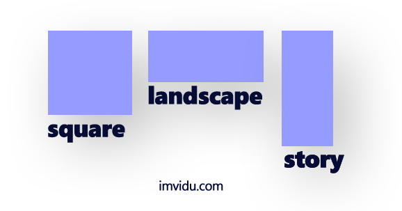 square landscape and story video sizes