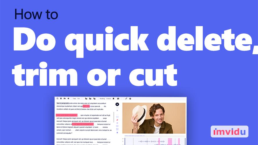 How to delete trim or cut videos in imvidu